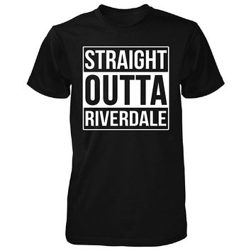 Straight Outta Riverdale City. Cool Gift - Unisex Tshirt