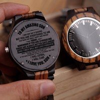 Dad To Son To My Amazing Son Make Me Smile Happy Proud Always Better Days Ahead Bad Times Not Forever I Promise Listen Engraved Wooden Watch