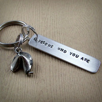 Become Who You Are - Fortune Cookie Keychain