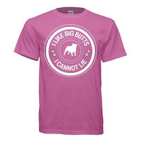 "Unisex tshirt "" I like big butts, I cannot lie"" - English Bulldog lovers"