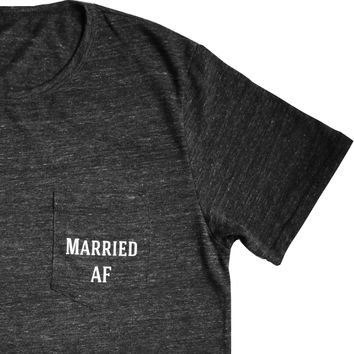 Married AF Shirt for Men