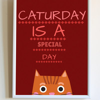 Funny Cat Quote Caturday Is A Special Day Kitten Pet Owner Typography Print Poster Wall Art Decor