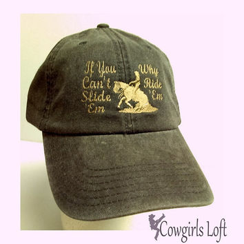 Embroidered Cap Reining Western Cowboy Horse If You Can't Slide 'Em Why Ride 'Em Black Washed Denim Cotton Otto Baseball Hat