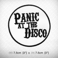 PANIC at the DISCO Embroidered iron on patch , Rock band Pop Baroque Punk Emo