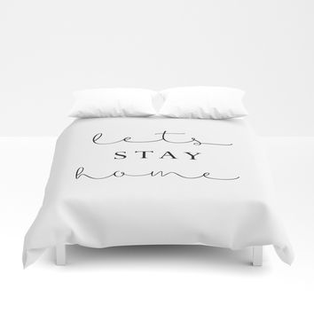 lets stay home Duvet Cover by Sylvia Cook Photography