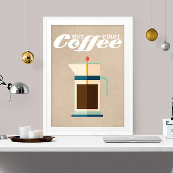 but first coffee, coffee print, retro office decor, retro kitchen decor, coffee wall art, funny coffee quote, funny kitchen decor, A-1008
