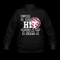 I'd Hit That Volleyball Hoodie | Spreadshirt | ID: 5327253