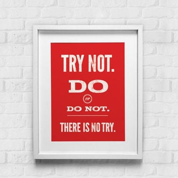 SALE Try Not Do Or Do Not There Is No Try Print Red / Typographic Print / Vintage Art  / Poster / Home Decor / Yoda / Inspirational Quote