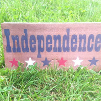 Independence and stars block, mantel block, Red White Blue Patriotic, America, liberty, 4th of July, Americana, USA, reclaimed wood