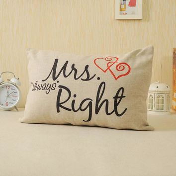 Funny Mr. Right/Mrs. Always Right Pillowcase