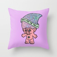 Don't Feed The Trolls Internet Netflix Wifi Funny Youtuber Throw Pillow by BigKidult | Society6