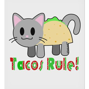 "Tacos Rule Taco Cat Design 9 x 10.5"" Rectangular Static Wall Cling by TooLoud"