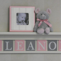 "Pink and Gray Nursery Girl Wall Decor 30"" Linen White Shelf - Sign with 7 Wood Letters Custom for ELEANOR"