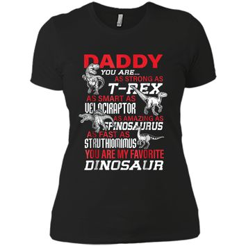 Daddy You're My Favorite Dinosaur tshirt For Father's Day