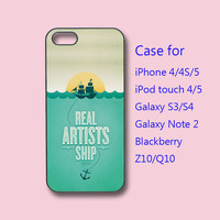 Real Artists Ship,ipod 4 case, ipod 5 case, iphone 4 case, iPhone 5 case,samsung S3 case, samsung S4 case, galaxy note 2, blackberry Z10,Q10