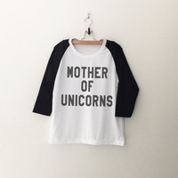 Mother of unicorns t-shirt tumblr tee sweatshirt for teen fashion womens gift summer fall spring winter outfit ideas for school