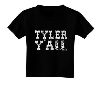 TooLoud Tyler Y'all - Southwestern Style Toddler T-Shirt Dark