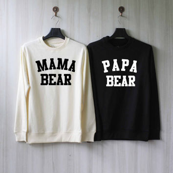Papa Bear Mama Bear Sweatshirt Couples Shirts Sweater Shirt – Size XS S M L XL