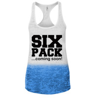 Six Pack Coming Soon Ombre Burnout Racerback Tank - Great For Gym - Great Motivation