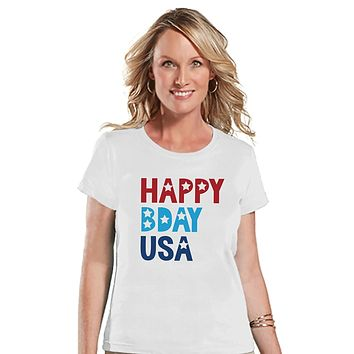 Custom Party Shop Women's Happy Bday USA 4th of July White T-shirt