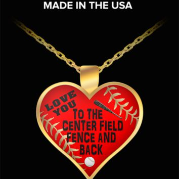 Love you to the center field fence and back - funny baseball pendant necklace
