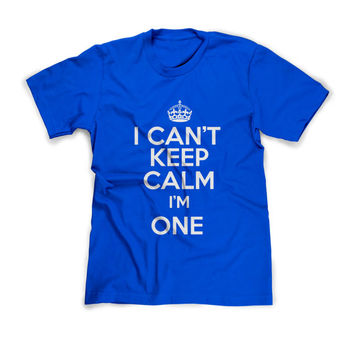 Custom I CAN'T KEEP CALM I'm One T-Shirt T Shirt Tees Toddler Youth Funny Humor  Gift Present 1 Year Old 1st Happy Birthday Party 2 3 4 5