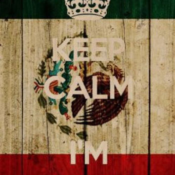 'Keep Calm I'm Mexican' w/ Mexico National Flag Wood Grain Design - Plywood Wood Print Poster Wall Art