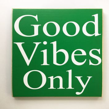 12x12 Good Vibes Only Wood Sign