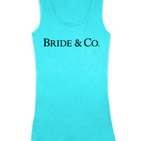 Bride & Co. - Teal Blue Tank Top