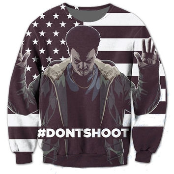 Don't shoot - Black lives Matter 3D Sublimation print Crewneck Sweatshirts plus