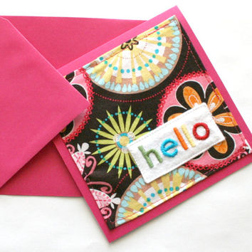 hello - hand embroidered card, greeting card, hello card, note card, all occasion card, fabric card