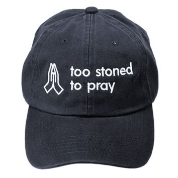 Too Stoned Hat