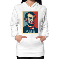 """ABE Lincoln ""Hope"" Design"" Hoodie (on woman)"