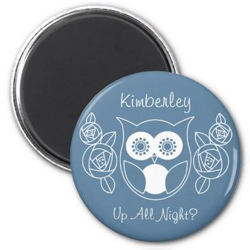 Up All Night? Cute Retro Owl and Roses Custom 2 Inch Round Magnet
