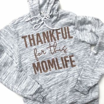 Thankful for this Momlife Hoodie - Marble w/ Rose Gold Glitter Print (PREORDER)