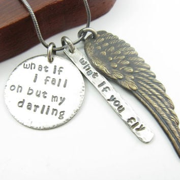Quote Necklace What If I fall Necklace Inspirational Jewelry Sterling Silver Wing Necklace Handmade Metalwork Jewelry