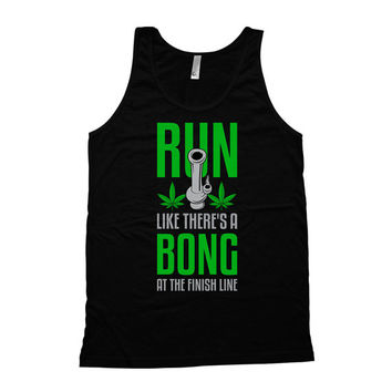 Funny Running Tank Run Like There's A Bong At The Finish Line American Apparel Tank Workout Apparel Weed Smoker Mens Tank Tops WT-34A