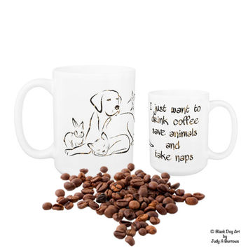 I Just Want to Drink Coffee Save Animals and Take Naps 8 - Animal Lover - Veterinary - Vet Tech Mug - Veterinarian Gift - Vet Tech Gift