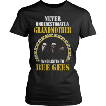 Never Underestimate a Grandmother who listens to BEE GEES T-shirt