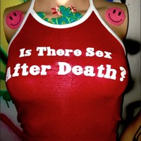 SWEET LORD O'MIGHTY! SEX AFTER DEATH HALTER IN RED