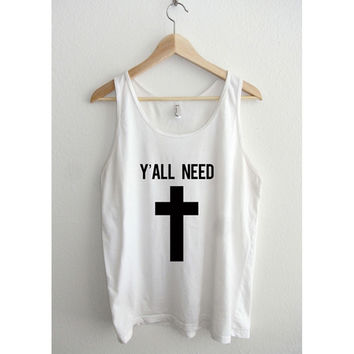 Y'All Need Jesus Cross Unisex Tank Top