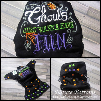 Ghouls Just Wanna Have Fun OS Diaper Cover or Pocket Diaper