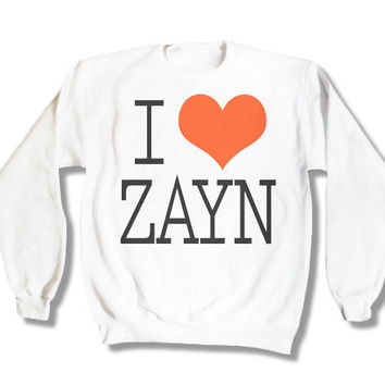 One Direction I Love Zayn Malik 018 Sweatshirt x Crewneck x Jumper x Sweater - All Sizes Available