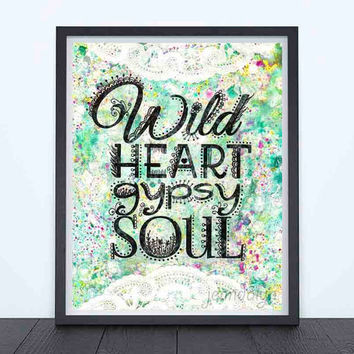 Wild Heart, Gypsy Soul - fine art print, 40 works in 40 days, typographic print, bohemian art, boho decor, colorful mixed media painting