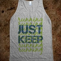Don't Stop Running - Workout Shirts