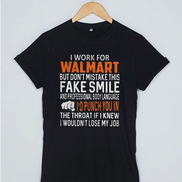 I Work For Walmart T Shirt Women Men And Youth Size S to 3XL
