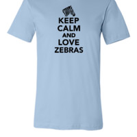 Keep calm and love Zebras