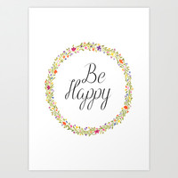Be Happy  Art Print by Koma Art