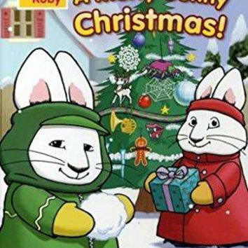 Jamie Watson & Rebecca Peters - Max & Ruby - A Merry Bunny Christmas