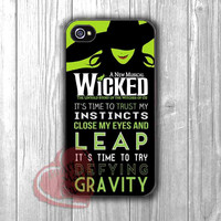 Wicked Musical Broadway Quote - zzd for  iPhone 4/4S/5/5S/5C/6/6+s,Samsung S3/S4/S5/S6 Regular/S6 Edge,Samsung Note 3/4
